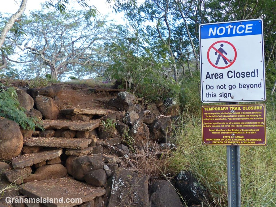 This section of the Ala Kahakai trail on the Big Island has been temporarily closed for 10 years now.