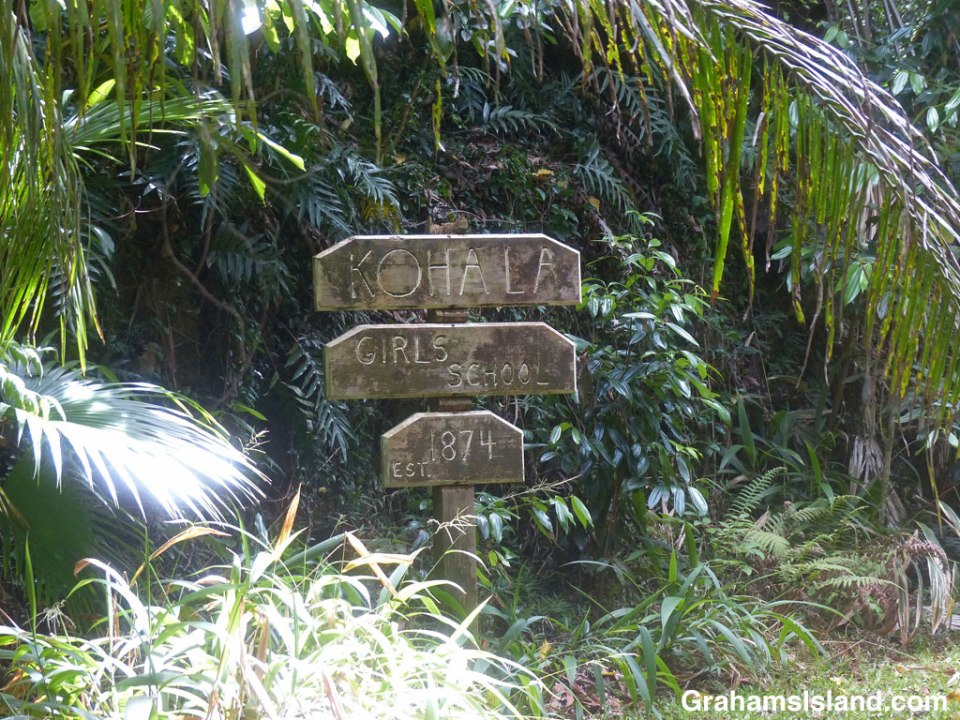The sign at the entrance to the old Kohala Girls School