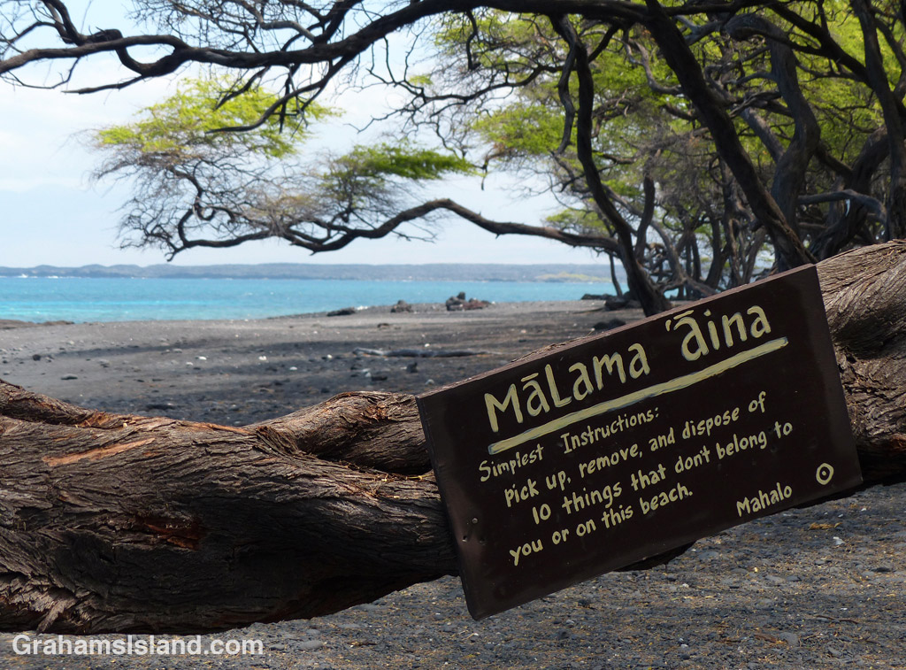 Mālama 'Āina means to care for the land, an important concept in Hawaiian life